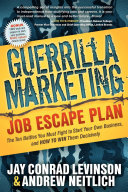 Guerrilla Marketing Job Escape Plan