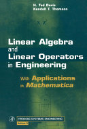 Linear Algebra and Linear Operators in Engineering