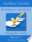 Author Guide   Building an Opt in List