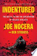 Indentured by Joe Nocera