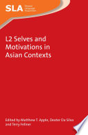 L2 Selves and Motivations in Asian Contexts