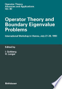 Operator Theory and Boundary Eigenvalue Problems