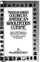 Nikki   David Goldbeck s American wholefoods cuisine