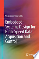 Embedded Systems Design for High Speed Data Acquisition and Control