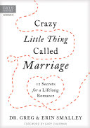 Crazy Little Thing Called Marriage The Revitalizing Secrets In Crazy Little Thing