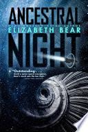 Ancestral Night Book PDF