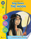 Sing Down the Moon   Literature Kit Gr  5 6