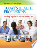 Today s Health Professions