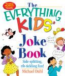 The Everything Kids  Joke Book