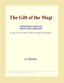 The Gift of the Magi  Webster s French Thesaurus Edition