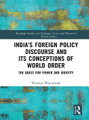 India's Foreign Policy Discourse and its Conceptions of World Order