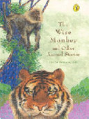 The Wise Monkey and Other Animal Stories