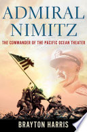 Admiral Nimitz The Commander Of The Pacific Ocean Theater