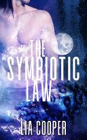 The Symbiotic Law