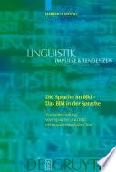 Die Sprache im Bild - Das Bild in der Sprache
