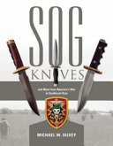 Sog Knives And More From America S War In Southeast Asia