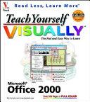 Teach Yourself Microsoft Office 2000 Visually