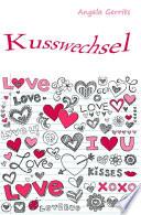 Kusswechsel