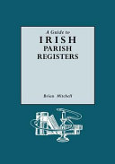 A Guide to Irish Parish Registers