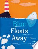 Blue Floats Away Book PDF