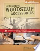 Old School Woodshop Accessories