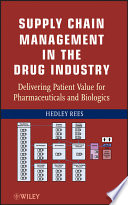 Supply Chain Management in the Drug Industry