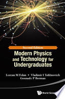 Modern Physics And Technology For Undergraduates