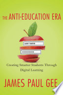 The Anti Education Era