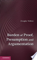 Burden Of Proof Presumption And Argumentation