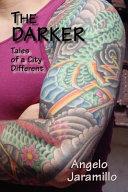 the darker