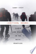 Critical Hours Search and Rescue in the White Mountains