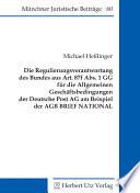 Die Regulierungsverantwortung des Bundes aus Art  87f Abs  1 GG f  r die Allgemeinen Gesch  ftsbedingungen der Deutsche Post AG am Beispiel der AGB BRIEF NATIONAL
