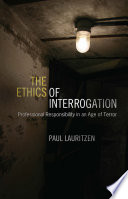 The Ethics of Interrogation