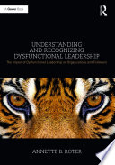 Understanding and Recognizing Dysfunctional Leadership