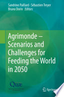 Agrimonde     Scenarios and Challenges for Feeding the World in 2050