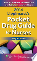 2014 Lippincott s Pocket Drug Guide for Nurses