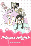 Princess Jellyfish : them from a young age and has carried...