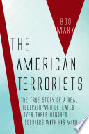 The American Terrorists The Untold True Story of a Real Telepath
