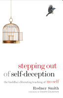 Stepping Out of Self deception
