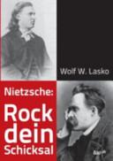 Nietzsche: Rock dein Schicksal