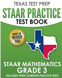 Texas Test Prep Staar Practice Test Book Staar Mathematics Grade 3