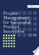 Project Management For Successful Product Innovation : involving the development of new products. it...