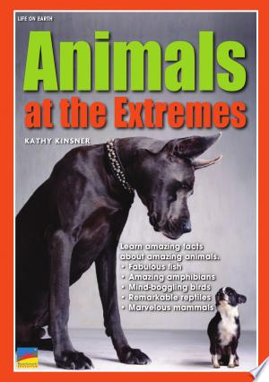 Animals at the Extremes