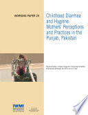 Childhood diarrhea and hygiene  Mothers  perceptions and practices in the Punjab  Pakistan