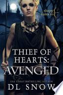Thief of Heart   Avenged