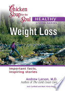 Chicken Soup for the Soul Healthy Living Series  Weight Loss