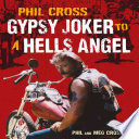 Phil Cross A Rough And Tumble Autobiography Of One Bad Dude