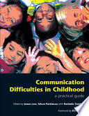 Communication Difficulties In Childhood book