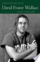 Conversations With David Foster Wallace book
