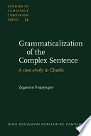 Grammaticalization of the Complex Sentence